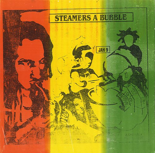Jah 9 / Soljie [ Steamers A Bubble / Steamers Dub ]