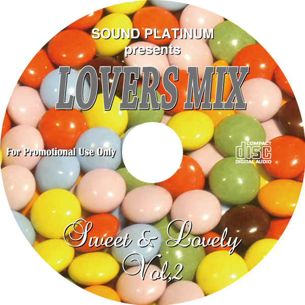 Sound Platinum [ Lovers Mix Vol.2 -Sweet&Lovely- ]