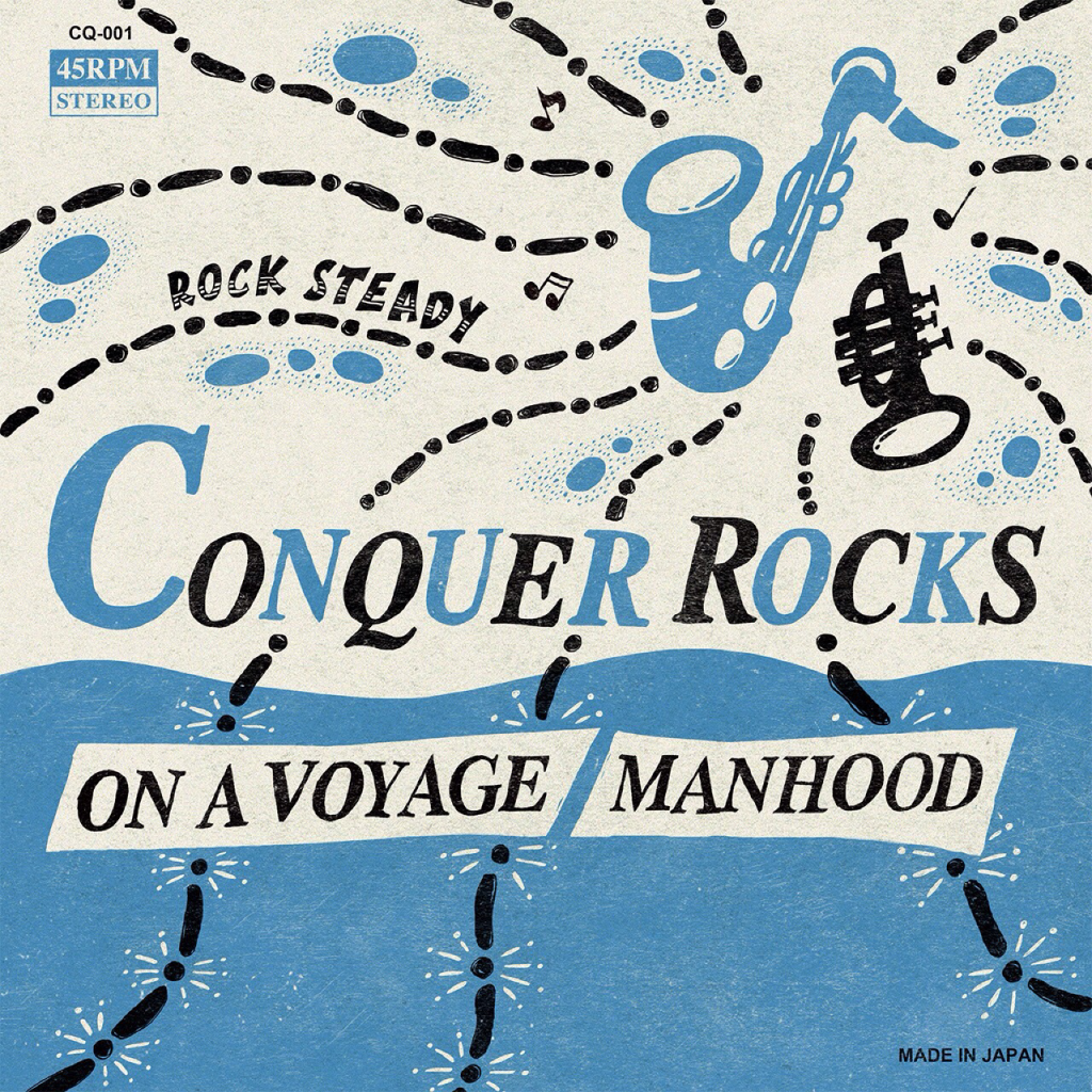 Conquer Rocks [ On A Voyage / Manhood ] (CQ001)