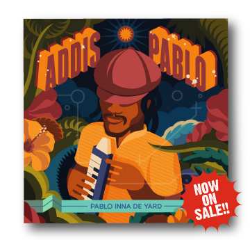 Addis Pablo [ Pablo Inna De Yard ]