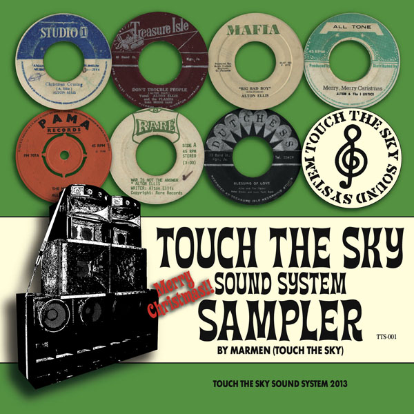 「Touch The Sky Sound System Sampler」Mixed by Marmen (TTS-001)